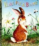 Click here to enlarge image and see more about item LGB15: Home For A Bunny Little Golden Book