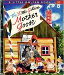 The Little Golden Mother Goose Little Golden Book 1957