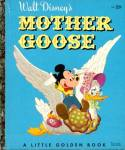Click here to enlarge image and see more about item LGB30: Walt Disney's Mother Goose & Mickey Little Golden Book