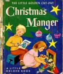 Click here to enlarge image and see more about item LGB39: The Little Golden Cut-Out Christmas Manger Book
