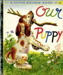 Click here to enlarge image and see more about item LGB6: Our Puppy Little Golden Book