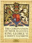 The Coronation of Their Majesties King George VI and