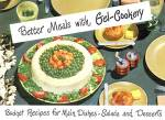 Better Meals with Gel-Cookery