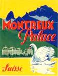 Vintage Luggage Label: Montreux Palace Suisse