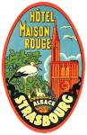 Click here to enlarge image and see more about item PEVLL334: Vintage Luggage Label: Hotel Maison Rouge Strasbourg