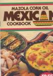 Click here to enlarge image and see more about item PFE11: Mazola Corn Oil Mexican Cookbook