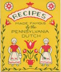 Click here to enlarge image and see more about item PFE8: Vintage Recipes Made Famous Pennsylvania Dutch