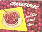 Cranberries & How to Cook Them