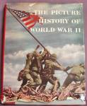 Click here to enlarge image and see more about item WAR4: Vintage: The Picture History of WWII