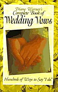 Complete Book Of Wedding Vows By Diane Warner