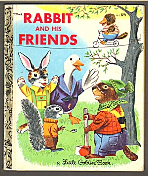 RABBIT AND HIS FRIENDS - Little Golden Book - Scarry (Image1)