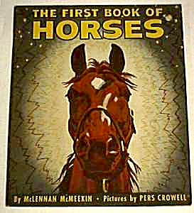 First Book Of Horses - 1949
