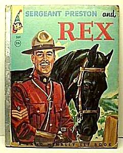 Sergeant Preston And Rex Elf Book - 1956