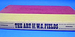 1967 The Art of W.C. FIELDS Hardcover Book (Image1)