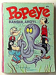 1969 POPEYE Danger, Ahoy Big Little Book (Image1)