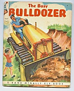 BUSY BULLDOZER  Elf Book - 1952 (Image1)