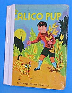 The Calico Pup Little Color Classic Bk - 1939