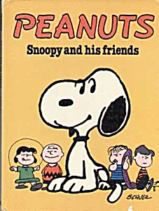 PEANTS Snoopy and his Friends Book - 1978 (Image1)