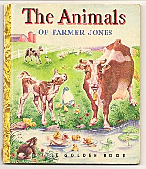 ANIMALS OF FARMER JONES - Little Golden Book (Image1)