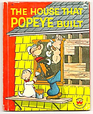 The House That Popeye Built - Vintage Wonder Book