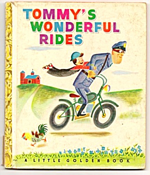 Tommy's Wonderful Rides Little Golden Book