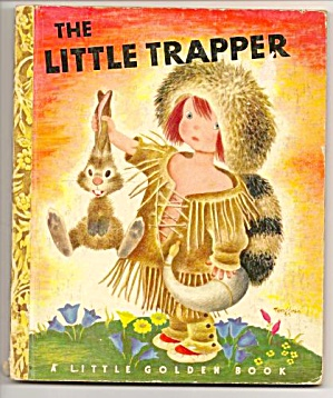 Little Trapper - Little Golden Book - 1950