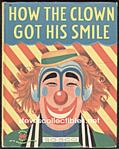 How The Clown Got His Smile Wonder Book