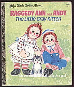 Raggedy Ann And Andy - The Little Gray Kitten - Lgb