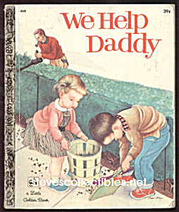 We Help Daddy Little Golden Book Wilkin