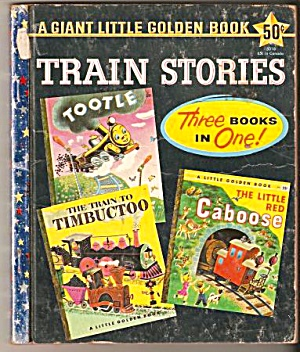 Train Stories - 3 Books In Giant Little Golden Book