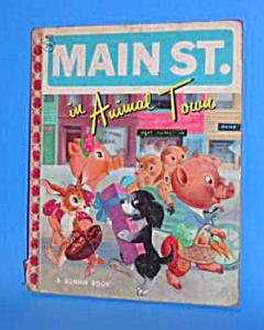 1958 MAIN ST. IN ANIMAL TOWN Bonnie Book (Image1)