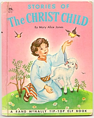 Stories Of The Christ Child -tip-top Elf Book
