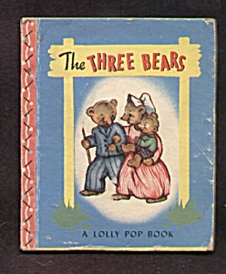 The Three Bears Lolly Pop Book - 1949