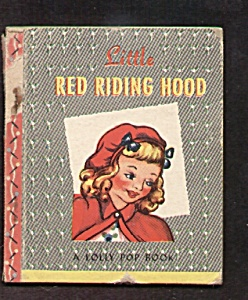 Little Red Riding Hood Lolly Pop Book - 1949