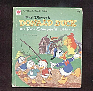 Donald Duck on TOM SAWYERS ISLAND - Tell-A-Tale Book (Image1)