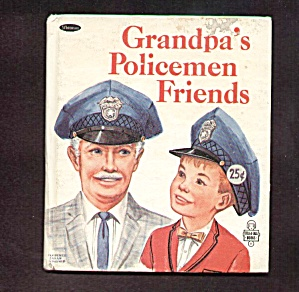 GRANDPAS POLICEMEN FRIENDS - Tell A Tale Book - 1967 (Image1)