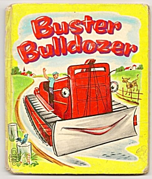 Buster Bulldozer -tell A Tale Book