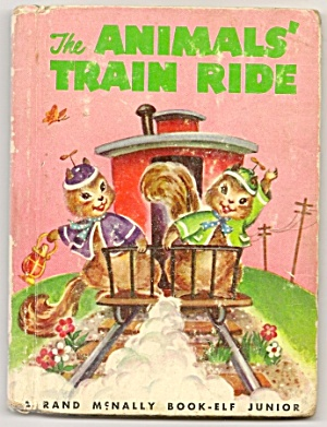 The Animals Train Ride - Rand McNally JR Elf Book (Image1)