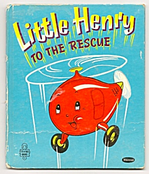 LITTLE HENRY TO THE RESCUE Tell-A-Tale Book #855 (Image1)