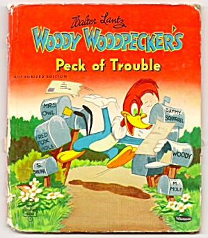 Woody Woodpecker Peck of Trouble TELL-A-TALE BOOK 1951 (Image1)
