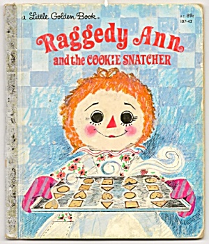 Raggedy Ann And The Cookie Snatcher - Little Golden Bk