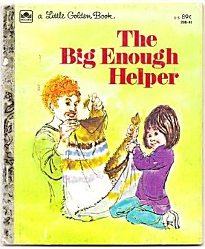 THE BIG ENOUGH HELPER - Little Golden Book (Image1)