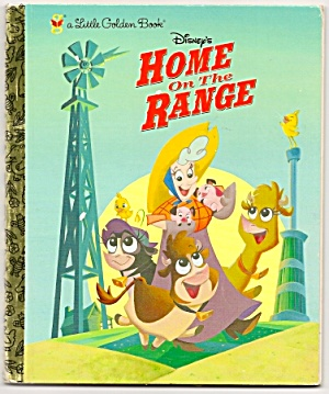 Disney Home On The Range - Little Golden Book