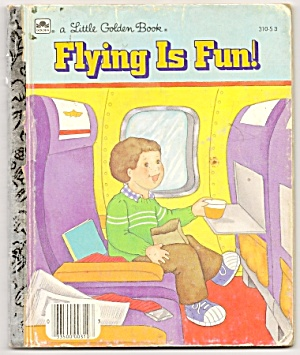 FLYING IS FUN - Little Golden Book (Image1)