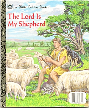 The Lord Is My Shepherd - Little Golden Book