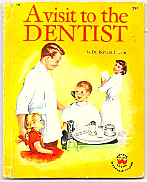 A Visit To The Dentist - Wonder Book - 1959