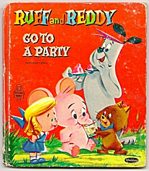 Ruff And Reddy Go To A Party - Tell-a-tale Book 1958