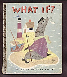 What If? Little Golden Book - 1951