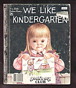 We Like Kindergarten - Little Golden Book Wilkin
