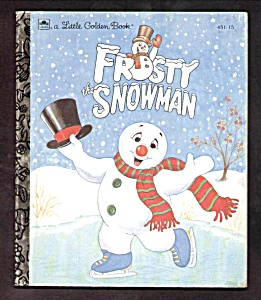 Frosty The Snowman - Little Golden Book